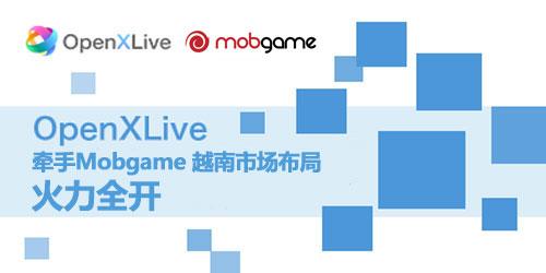 OpenXLive牵手Mobgame 越南市场布局火力全开